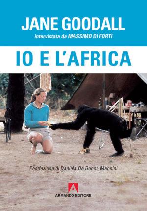 Di Forti intervista Goodall: Io e l'Africa