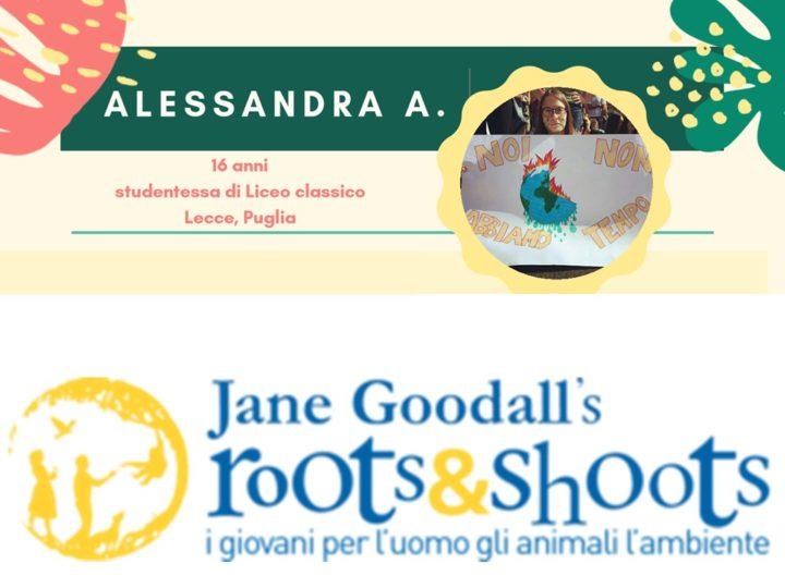I giovani di Roots&Shoots: ecco Alessandra, gruppo di Lecce!